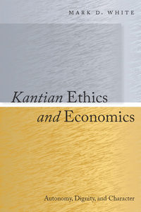 Kantian Ethics and Economics