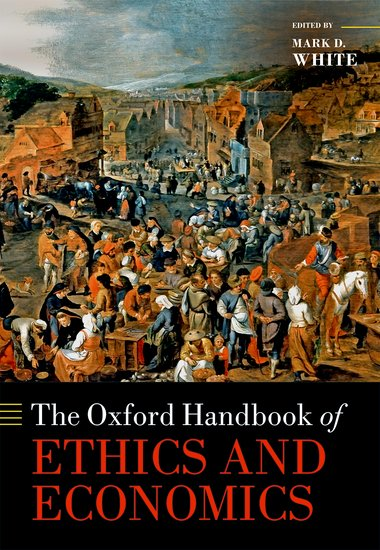 Oxford Handbook of Ethics and Economics